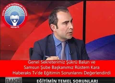 Genel Sekreterimiz Şükrü BALUN ve Samsun Şube Başkanımız Rüstem KARA Eğitimin Sorunlarını Değerlendirdi