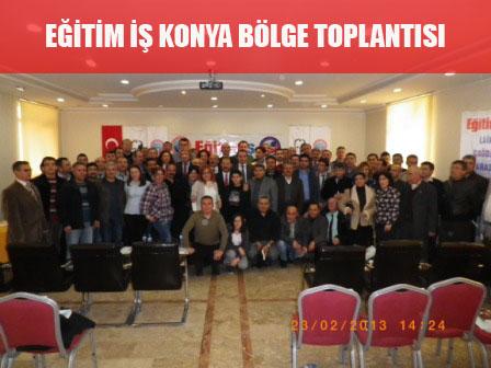 EĞİTİM İŞ KONYA BÖLGE TOPLANTISI YAPILDI