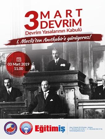 03 MART 2019 DA MECLİS'TEN  ANITKABİR'E YÜRÜYORUZ