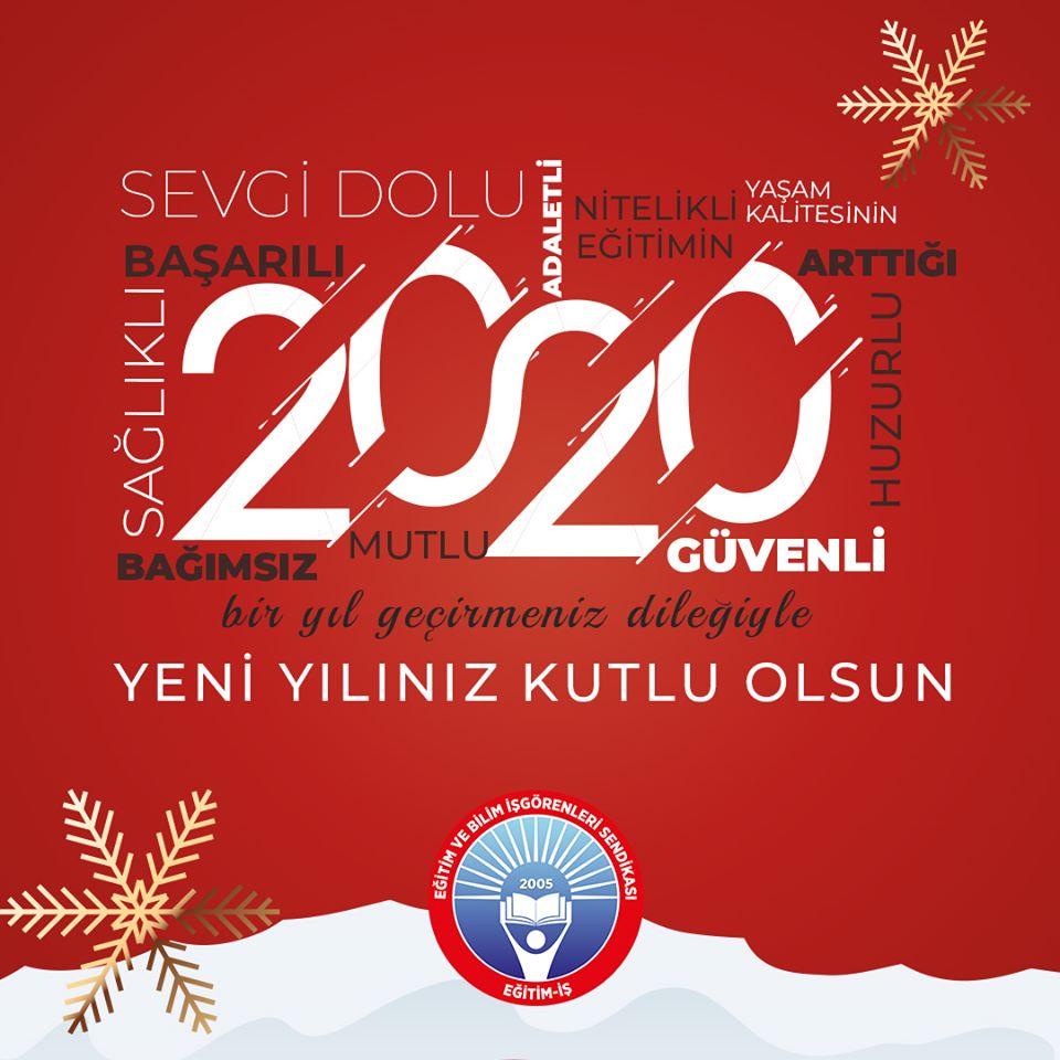 2020 ÜLKEMİZE VE DÜNYAYA BARIŞ VE HUZUR GETİRMESİ DİLEĞİYLE