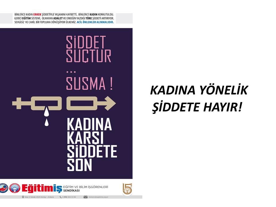 KADINA YÖNELİK ŞİDDETE HAYIR!